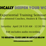 Radically Deepen Your Work Experiential Training